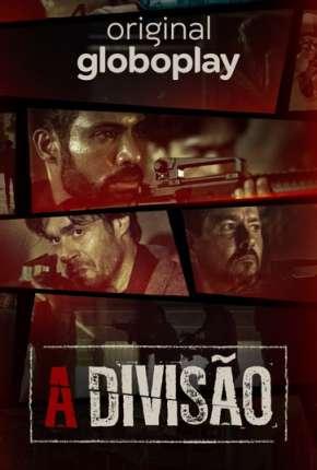 A Divisão - 2ª Temporada Completa Download