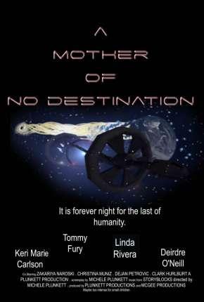 A Mother of No Destination - Legendado Download