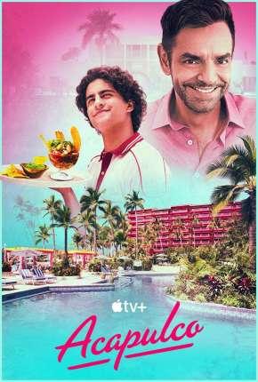 Acapulco - 1ª Temporada Download