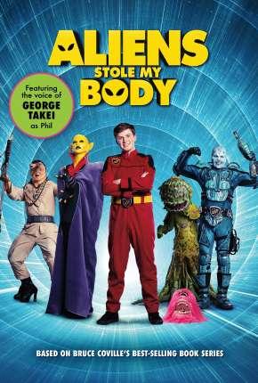 Aliens Stole My Body - Legendado Download
