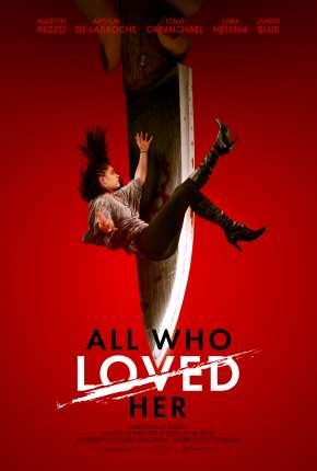 All Who Loved Her - Legendado Download