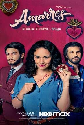 Amarrações do Amor - 1ª Temporada Completa Download