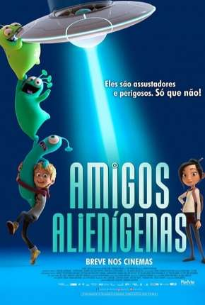 Amigos Alienígenas - Luis e the Aliens Dublado Download