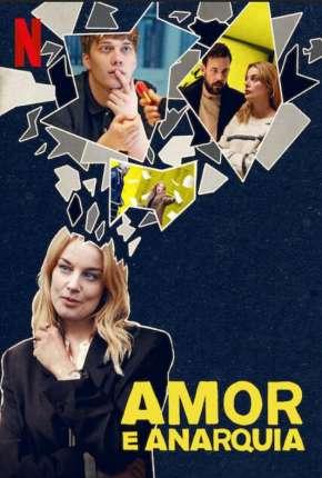 Amor e Anarquia - 1ª Temporada Completa Download