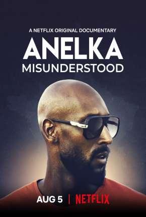 Anelka - O Incompreendido Download