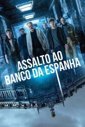 Assalto ao Banco da Espanha Download