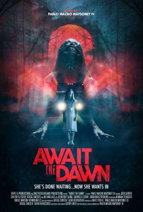 Await the Dawn - Legendado Download