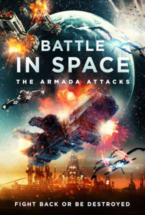 Battle in Space - The Armada Attacks - Legendado Download