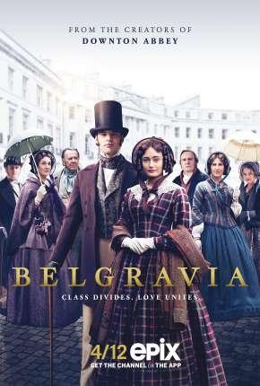 Belgravia - 1ª Temporada Download