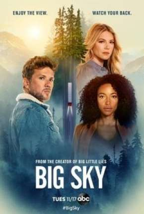 Big Sky - 1ª Temporada Legendada Download