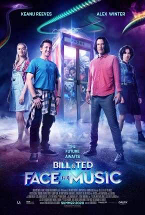 Bill e Ted - Encare a Música Download