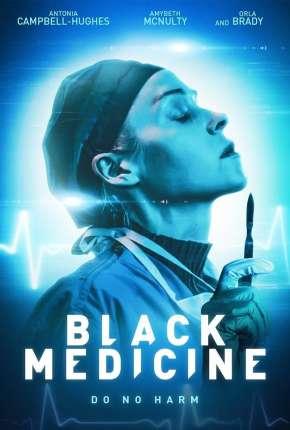 Black Medicine - Legendado Download