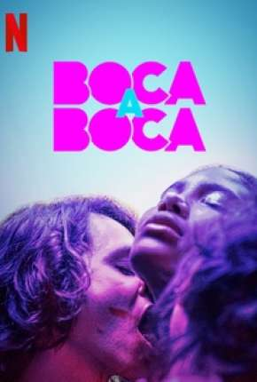 Boca a Boca - 1ª Temporada Download