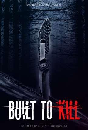 Built to Kill - Legendado Download