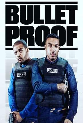 Bulletproof - 3ª Temporada Legendada Download