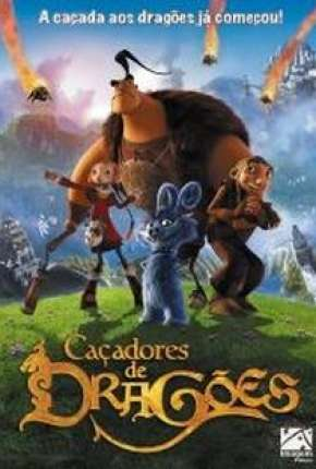 Caçadores de Dragões - Chasseurs de dragons Download
