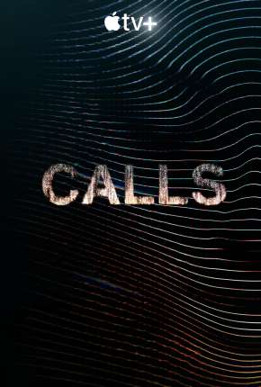 Calls - 1ª Temporada Download