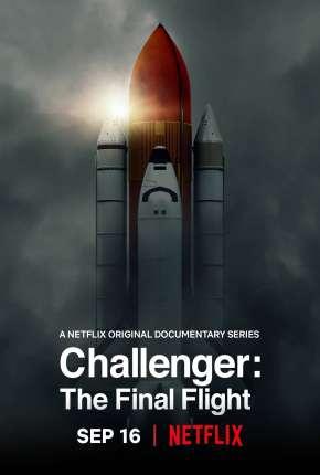 Challenger - Voo Final - 1ª Temporada Completa Legendada Download