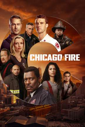 Chicago Fire - Heróis Contra o Fogo - 9ª Temporada Download