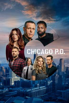 Chicago P.D. Distrito 21 - 8ª Temporada Legendada Download