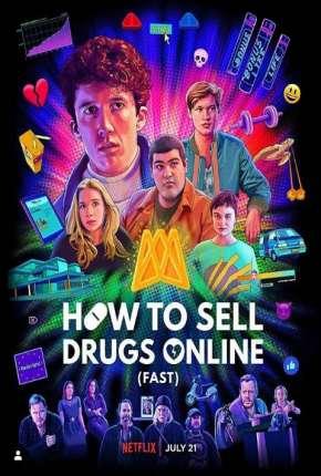Como Vender Drogas Online - Rápido - 3ª Temporada Completa Legendada Download