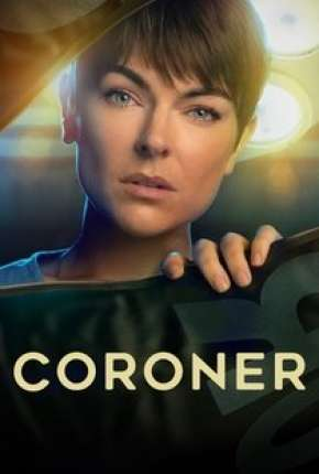 Coroner - 3ª Temporada Legendada Download