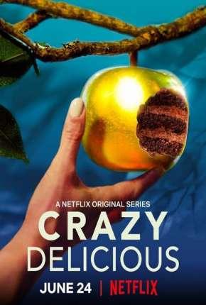 Crazy Delicious - 1ª Temporada Completa Download