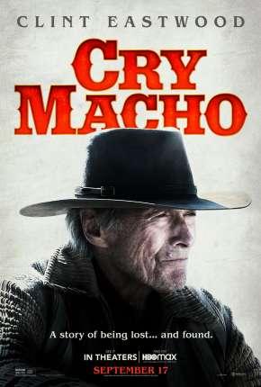 Cry Macho - O Caminho para Redenção - Legendado Download