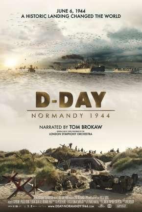 D-Day - Normandy 1944 - Legendado Download