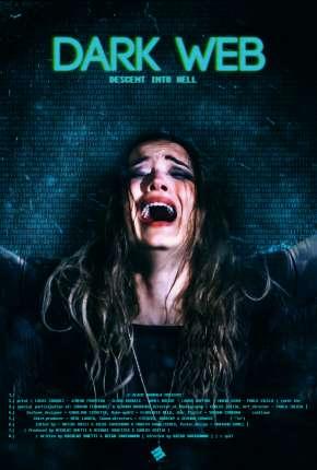 Dark Web - Descent Into Hell - CAM - Legendado Download