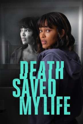 Death Saved My Life - Legendado Download