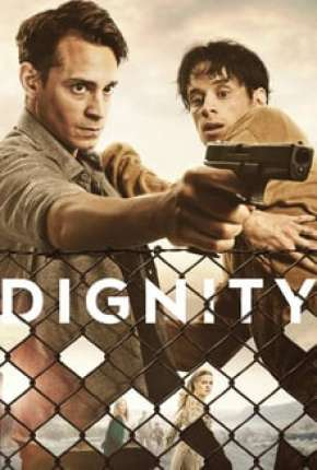 Dignity - 1ª Temporada Legendada Download