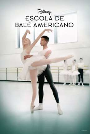 Escola de Balé Americano - On Pointe 1ª Temporada Completa Legendada Download