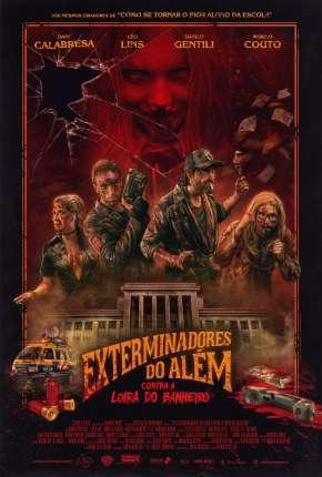 Exterminadores do Além Contra a Loira do Banheiro BluRay Download