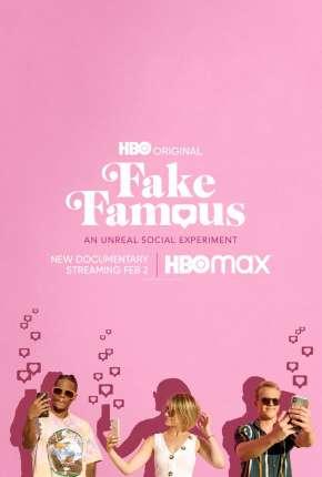 Fake Famous - Uma Experiência Surreal nas Redes Download
