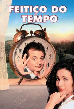 Feitiço do Tempo - Groundhog Day Download