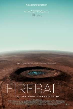 Fireball - Visitors from Darker Worlds - Legendado Download