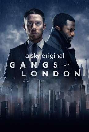 Gangs Of London - 1ª Temporada Download