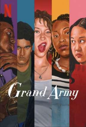 Grand Army - 1ª Temporada Completa Download