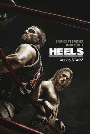 Heels - 1ª Temporada Download