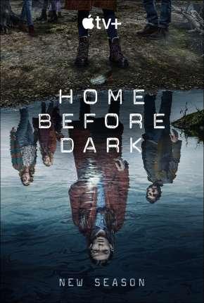 Home Before Dark - 2ª Temporada Download