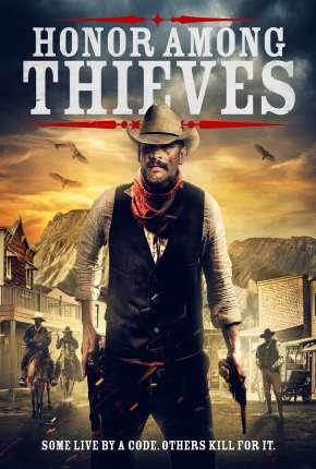 Honor Among Thieves - Legendado Download