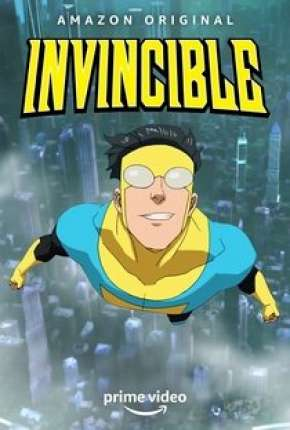 Invincible - 1ª Temporada - Legendado Download