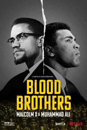 Irmãos de Sangue - Muhammad Ali e Malcolm X Download
