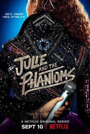 Julie e os Fantasmas - 1ª Temporada Completa Download