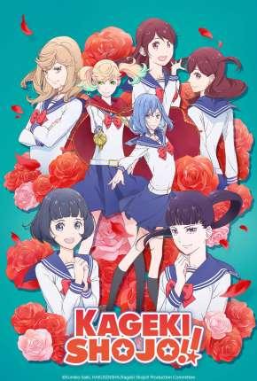 Kageki Shoujo!! - Legendado Download