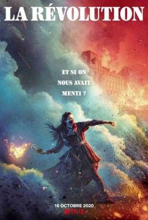 La Révolution - 1ª Temporada Completa Download
