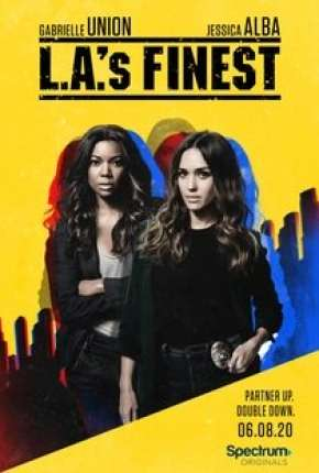 L.A.s Finest - Unidas Contra o Crime - 2ª Temporada Dublada Download