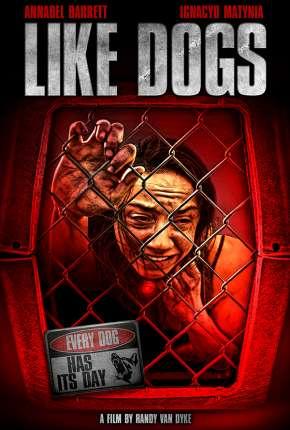 Like Dogs - Legendado Download