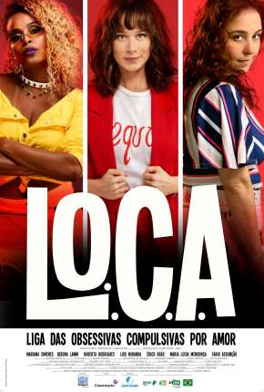 L.O.C.A. - Liga das Obsessivas Compulsivas por Amor Download